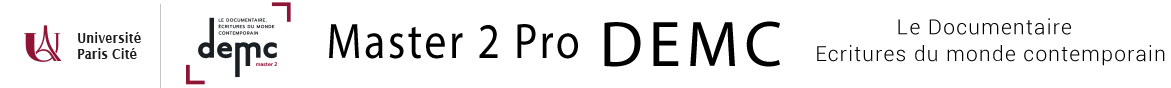 Master DEMC - Le Documentaire : Ecritures du Monde Contemporain -  (DEMC)